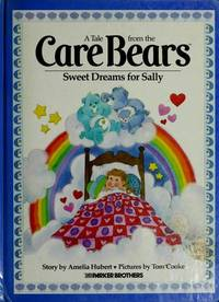 A Tale from the Care Bears Sweet Dreams for Sally
