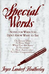 Special Words: Notes For When You Don't Know What To Say