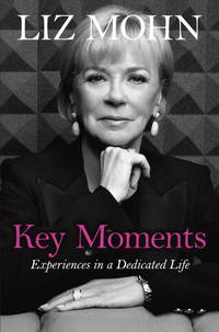 Key Moments: Experiences in a Dedicated Life
