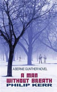 image of A Man Without Breath (A Bernie Gunther Novel)