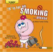 """N"" is for NO SMOKING...please (Our KidsPak)"