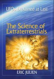 The Science of Extraterrestrials: UFOs Explained at Last