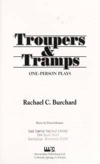 Troupers and Tramps: A Unique Collection of One-Person Plays  by Burchard..