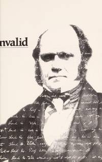 To Be an Invalid: The Illness of Charles Darwin