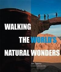Walking the World's Most Exceptional Trails