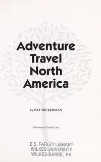 Adventure Trip Guide: 1000 Selected Vacation Ideas