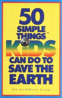 50 Simple Things Kids Can Do to Save the Earth by Illustrator-Michele Montez - Paperback - 1990-01 - from Music Technology Systems and Biblio.com