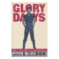 image of Glory Days: The Bruce Springsteen Story