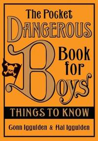 The Pocket Dangerous Book for Boys - Things to Know >>>> A SIGNED UK 1ST EDITION -...
