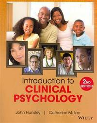 Introduction to Clinical Psychology: An Evidence-Based Approach by  Catherine M. Lee John Hunsley - Paperback - 2nd - from textbookforyou (SKU: 190)