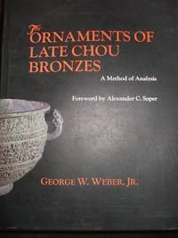The Ornaments of Late Chou Bronzes: A Method of Analysis