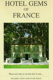 Hotel Gems of France (Hotel Gems of the World Series)