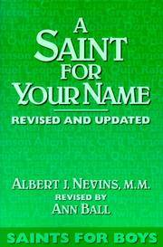 A Saint for Your Name: Saints for Boys.