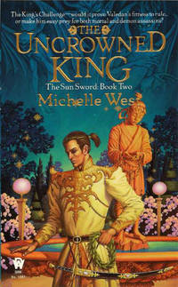 The Uncrowned King (Sun Sword, Book 2)