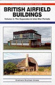 British Airfield Buildings Expansion and Inter War Periods (Aviation Pocket Guide) (v. 2)