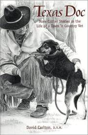 Texas Doc: More Critter Stories in the Life of a Town 'n Country Vet (Animal Vet Short Story...