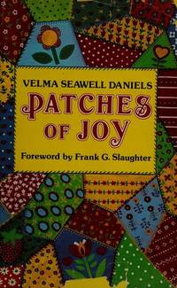 Patches of Joy [signed]