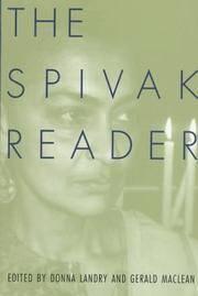 The Spivak Reader: Selected Works of Gayati Chakravorty Spivak [Paperback] Spivak, Gayatri;...
