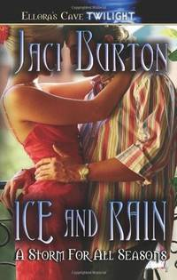 A Storm for All Seasons : Ice and Rain by  Jaci Burton - Paperback - 2006 - from Defunct Books and Biblio.com