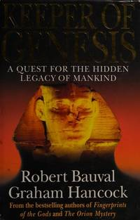 KEEPER OF GENESIS A QUEST FOR THE HIDDEN LEGACY OF MANKIND.