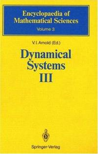 Dynamical Systems III. Encyclopaedia of Mathematical Sciences Volume 3