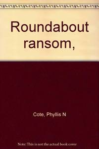 Roundabout Ransom