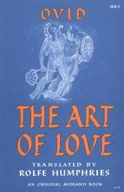 OVID: THE ART OF LOVE [The Loves, the Art of Beauty, the Remedies for Love  and the Art of Love]