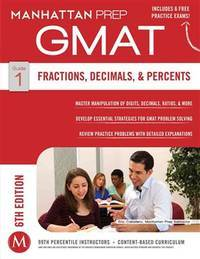 GMAT Fractions, Decimals, & Percents (Manhattan Prep GMAT Strategy Guides) by Manhattan Prep - Paperback - 2014-12-02 - from Borgasorus Books, Inc (SKU: 194123402X-3)