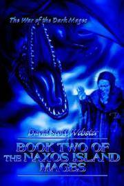 Book Two of the Naxos Island Mages: The War of the Dark Mages