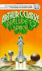 Prelude to Space by Clarke, Arthur C