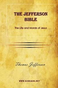 image of The Jefferson Bible: The Life and Morals of Jesus