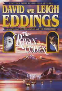 The Rivan Codex: Ancient Texts of THE BELGARIAD and THE MALLOREON.