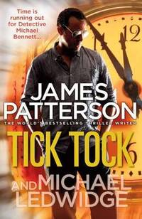 Tick Tock by  James Patterson - Paperback - from Better World Books Ltd and Biblio.com