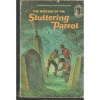 image of The Mystery of the Stuttering Parrot (The Three Investigators)