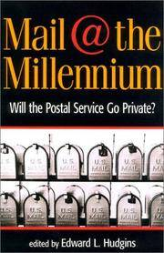 Mail @ The Millennium : Will The Postal Service Go Private?