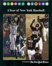 Subway Series: A Year Of New York Baseball