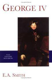 George IV (The English Monarchs Series)