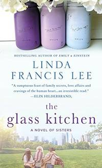 The Glass Kitchen: A Novel of Sisters