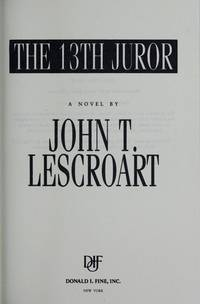 The 13th Juror  **SIGNED**