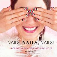 Nails, Nails, Nails! 25 Creative DIY Nail Art Projects