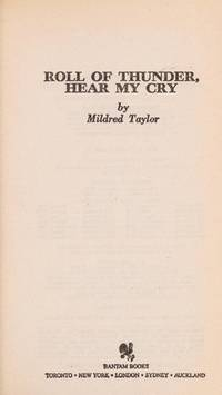 Roll Of Thunder, Hear My Cry by Mildred D. Taylor - Paperback - 1981-01-01 - from Ergodebooks (SKU: DADAX0553244027)