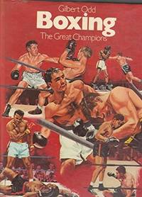 Boxing, The Great Champions
