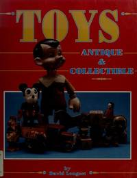 TOYS ANTIQUE AND COLLECTIBLE