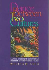 Dance Between Two Cultures: Latino Caribbean Literature Written in the United States