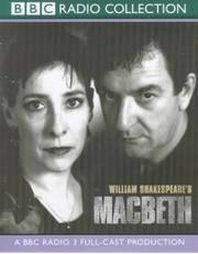 image of Macbeth: BBC Radio 3 Full-cast Dramatisation (BBC Radio Collection)