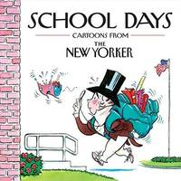 School Days: Cartoons from the New Yorker by Mankoff, Robert; Yorker, The New - 2010