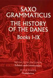 Saxo Grammaticus: The History of the Danes, Books I-IX I. English Text; II. Commentary