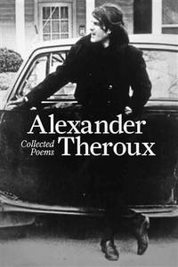 Alexander Theroux Collected Poems