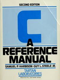 C : A Reference Manual