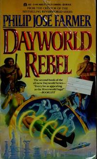 Dayworld Rebel (Dayworld Series, Book 2)